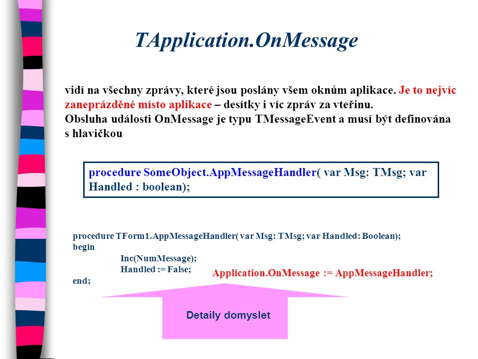 TApplication.OnMessage II.