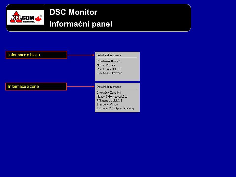 DSC Monitor Informační panel Informace o bloku Informace o zóně