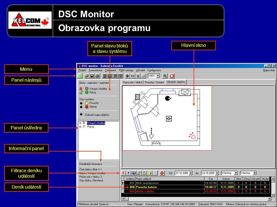 DSC Monitor Obrazovka programu Panel stavu bloků a stavu systému Panel nástrojů Menu Informační panel Filtrace deníku událostí Deník událostí Hlavní o