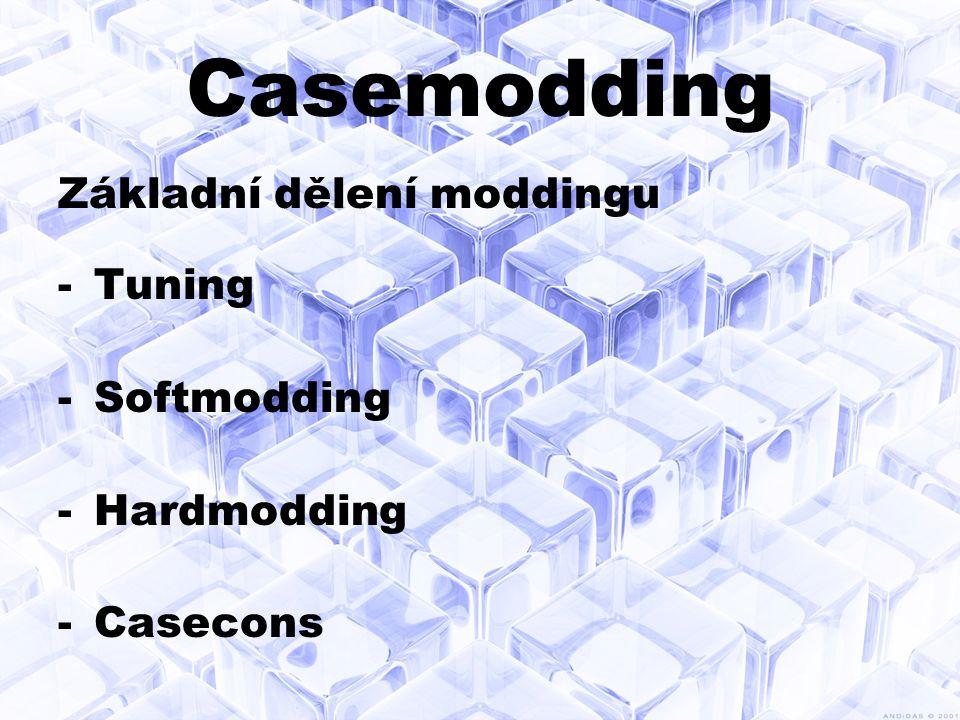 Světelný tuning -Dnes se nejvíce k podsvícení casu používají katody nebo diody.