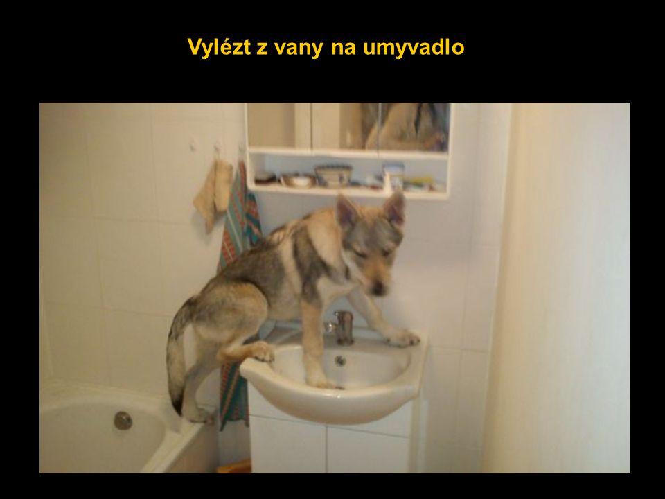 Vylézt z vany na umyvadlo