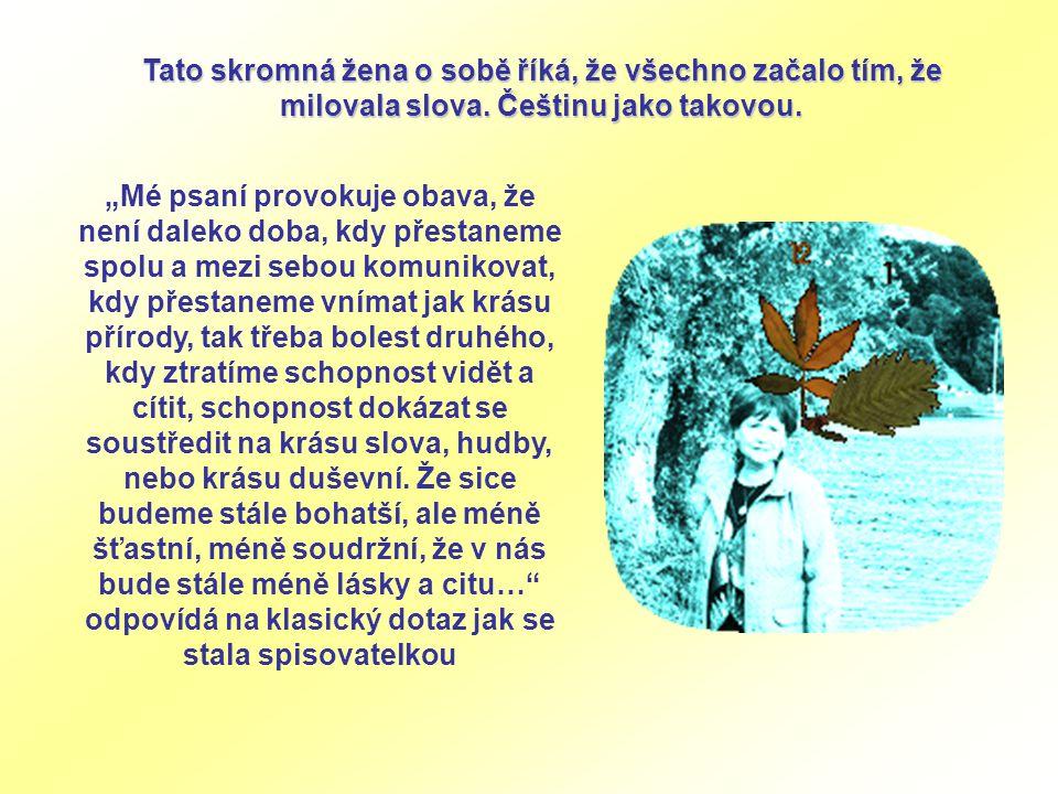 První místo v Literární soutěži Čs.rozhlasu Brno za povídky Amore a Brácha Jerry, 1992 Čestné uznání v literární soutěži Varnsdorf, 1996 PrvníCena Kni