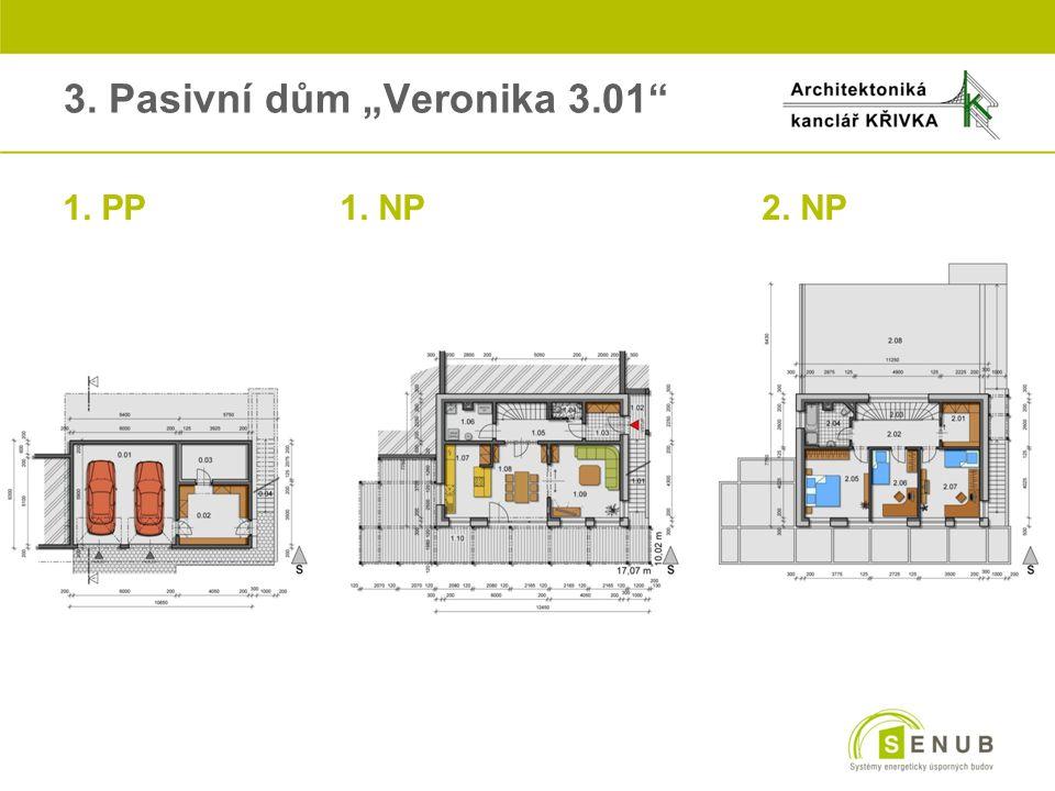 """3. Pasivní dům """"Veronika 3.01"""" o1. PP1. NP2. NP"""