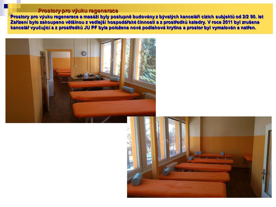 Prostory pro výuku regenerace Prostory pro výuku regenerace a masáží byly postupně budovány z bývalých kanceláří cizích subjektů od 2/2 90. let Zaříze