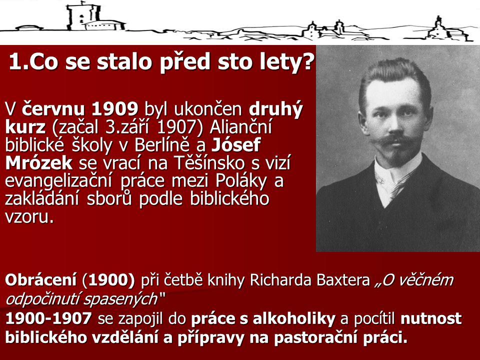 1.Co se stalo před sto lety.