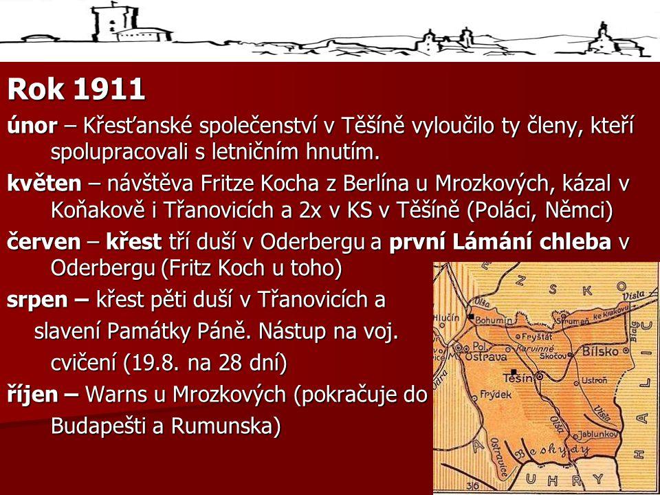 Rok 1911 únor – Křesťanské společenství v Těšíně vyloučilo ty členy, kteří spolupracovali s letničním hnutím.