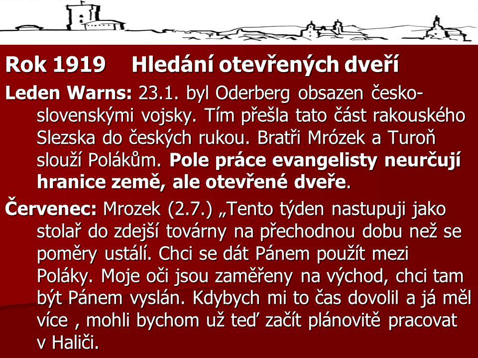 Rok 1919 Hledání otevřených dveří Leden Warns: 23.1.