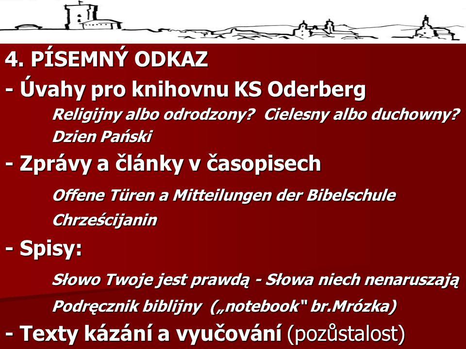 4.PÍSEMNÝ ODKAZ - Úvahy pro knihovnu KS Oderberg Religijny albo odrodzony.