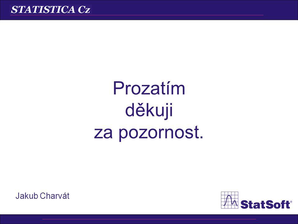 Další informační zdroje •StatSoft CR, Podbabská 16, Praha 6 233 325 006, 603 255 051 •info@StatSoft.cz •www.StatSoft.cz, www.StatSoft.com •Elektronick