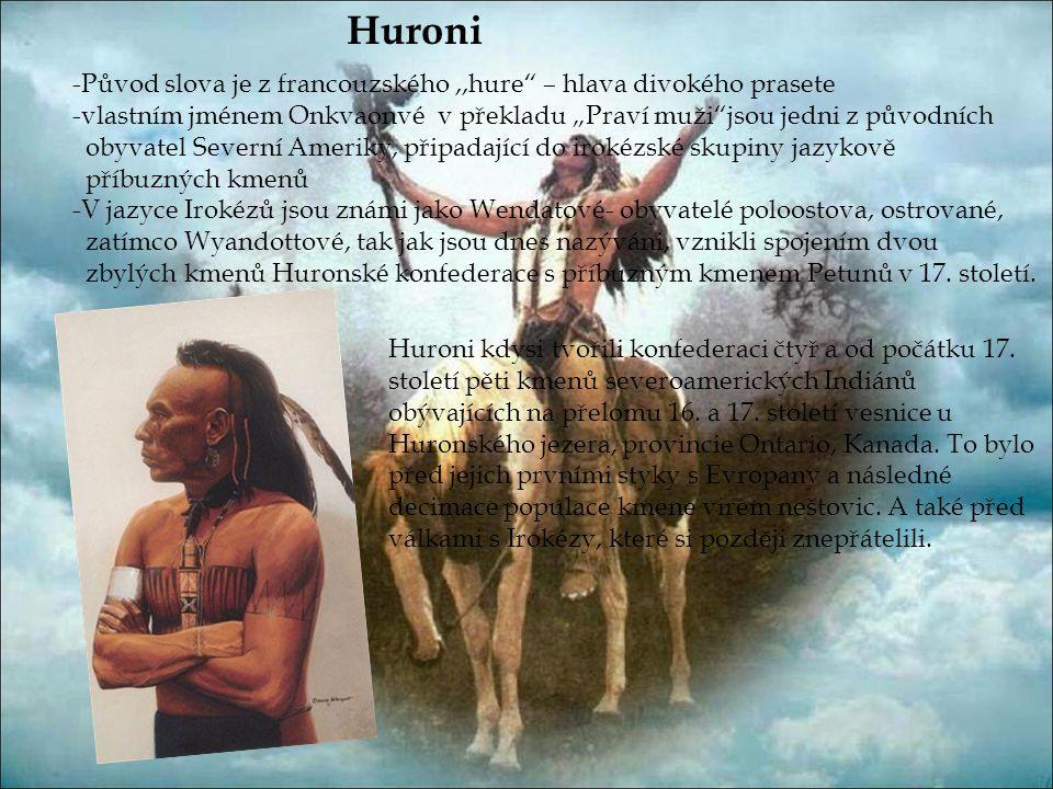 Jsi dobrý/á.1) 2) 3) 4) 5) 6) 7) 8)ý/á 1)Co se jmenovalo podle indiánského kmene huronů .
