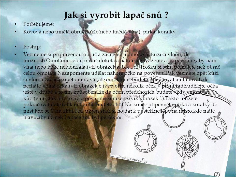 Toto by měli být některé ze symbolů indiánů:
