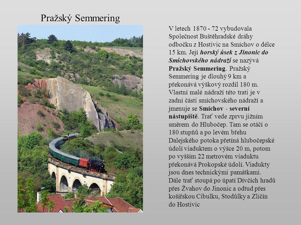Původní nádraží bylo vybudováno v r. 1861 - 62 jako konečná stanice České západní dráhy ze směru Beroun, Plzeň a Cheb. V r. 1872 bylo propojeno tratí