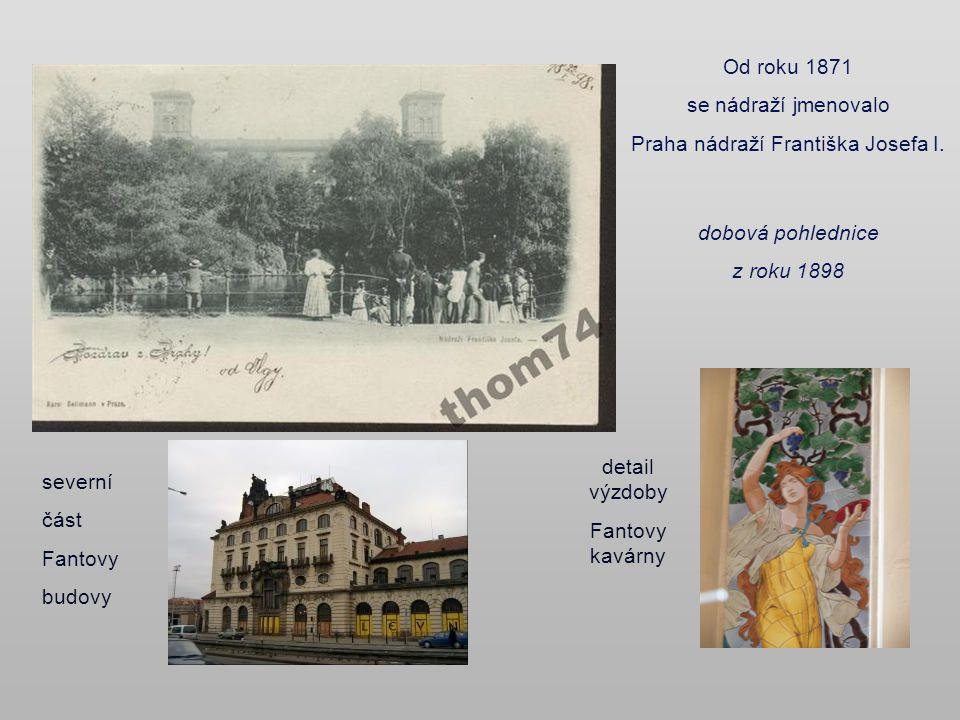 Nádraží císaře Fratiška Josefa I. dnes Hlavní nádraží - Wilsonovo V 2. polovině 19. st. se rodil pražský železniční uzel. Společnost Dráhy císaře Fran