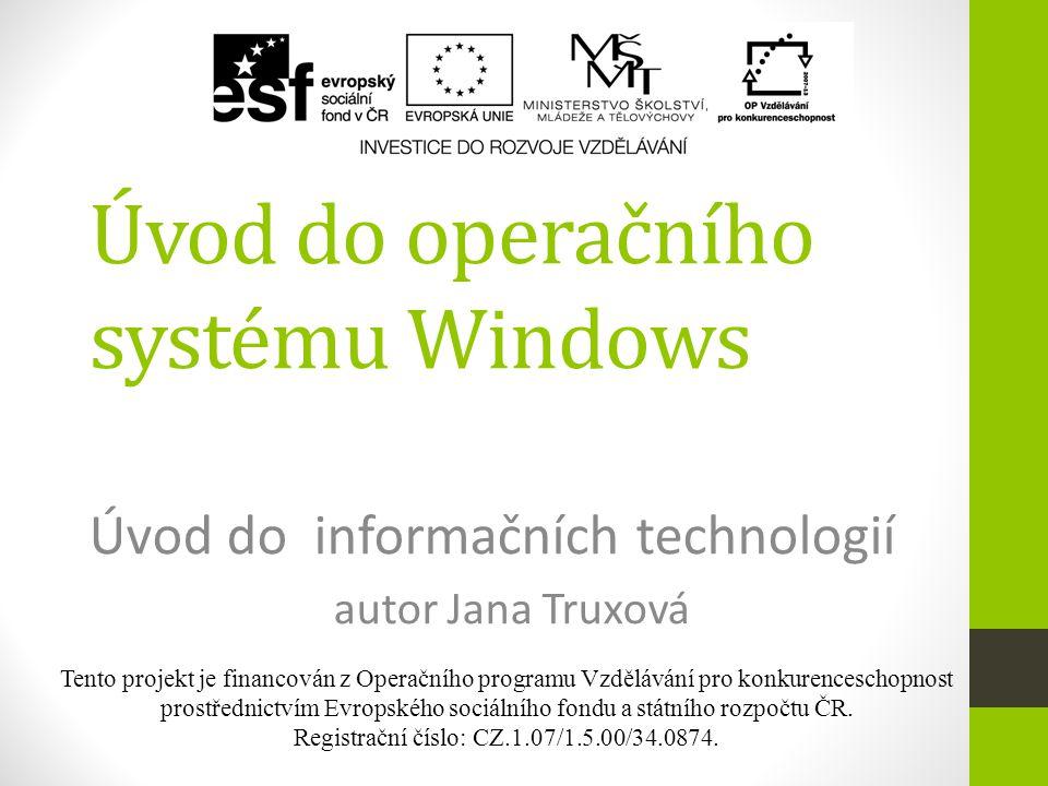 Obsah  definice OS Windows  výhody OS  nevýhody OS  základní pojmy  okno  popis okna  plocha  hlavní panel  nabídka START  otázky k opakování  domácí příprava 2