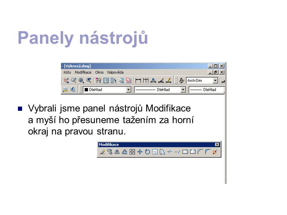 KONTROLNÍ OTÁZKY JJJJak zobrazíme požadovaný panel nástrojů (např.