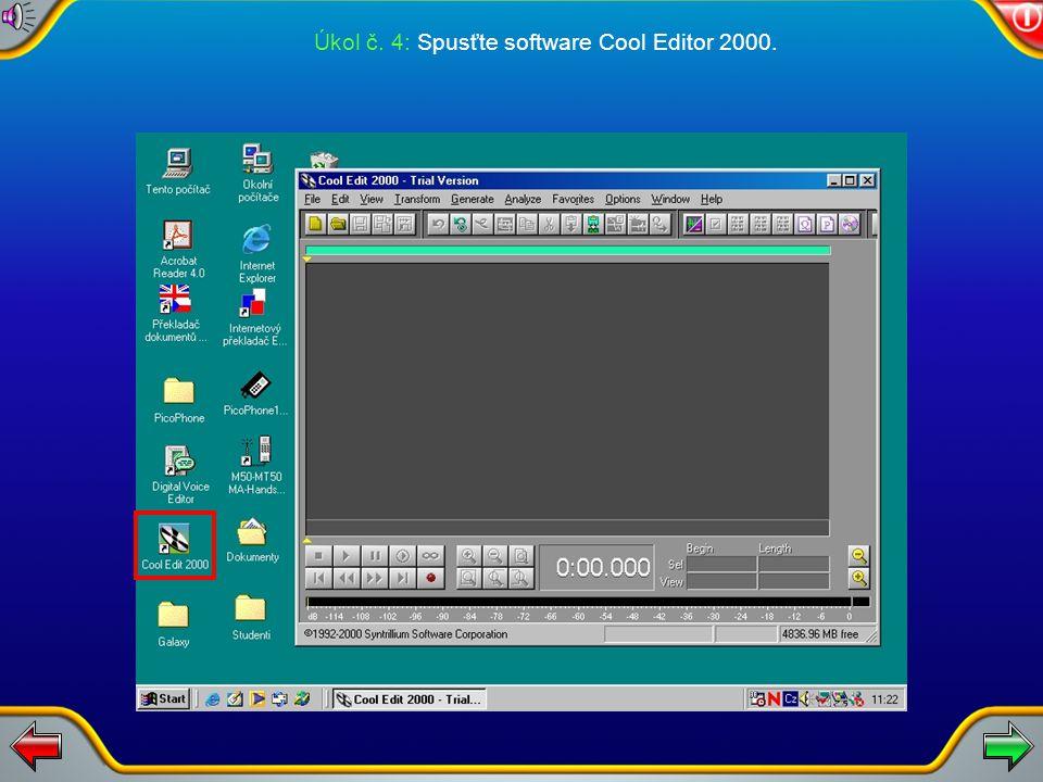 Úkol č. 4: Spusťte software Cool Editor 2000.