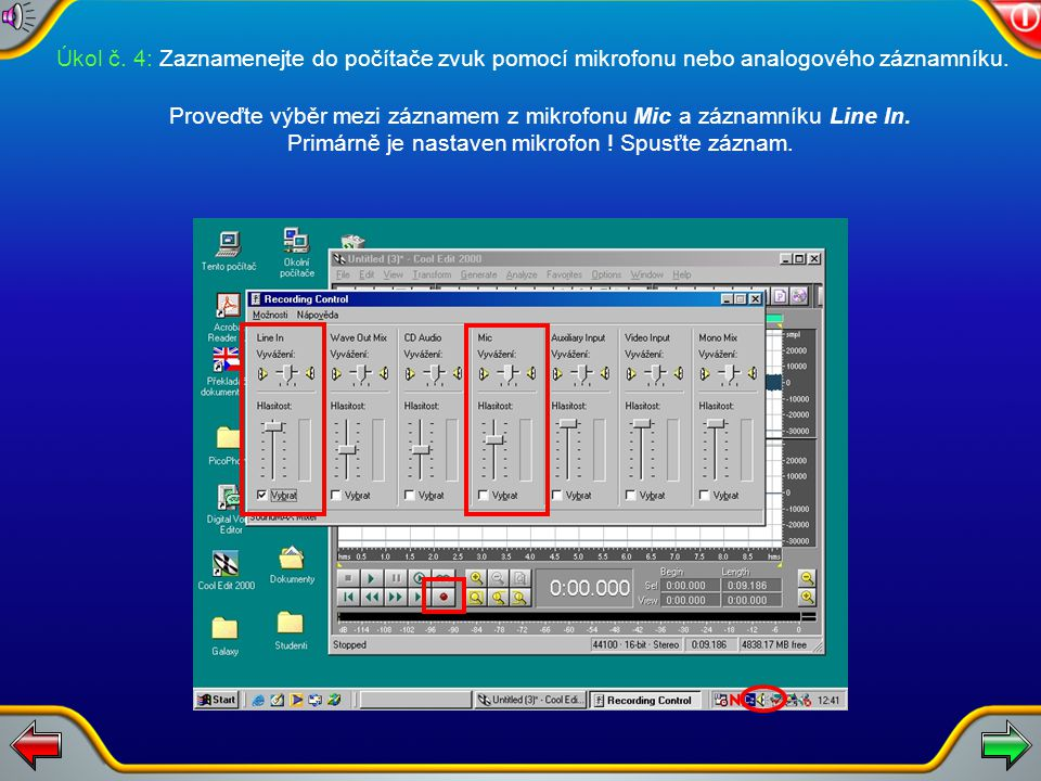 Úkol č. 4: Spusťte software Cool Editor 2000.