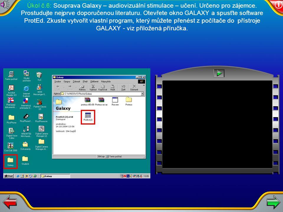 Úkol č.6: Souprava Galaxy – audiovizuální stimulace – učení.