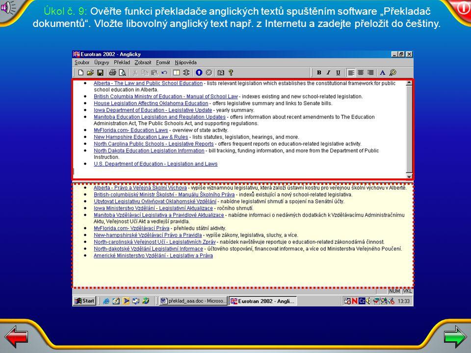 """Úkol č.9: Ověřte funkci překladače anglických textů spuštěním software """"Překladač dokumentů ."""