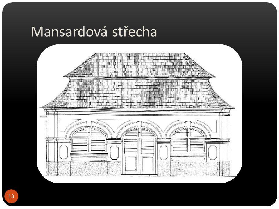 Mansardová střecha 14
