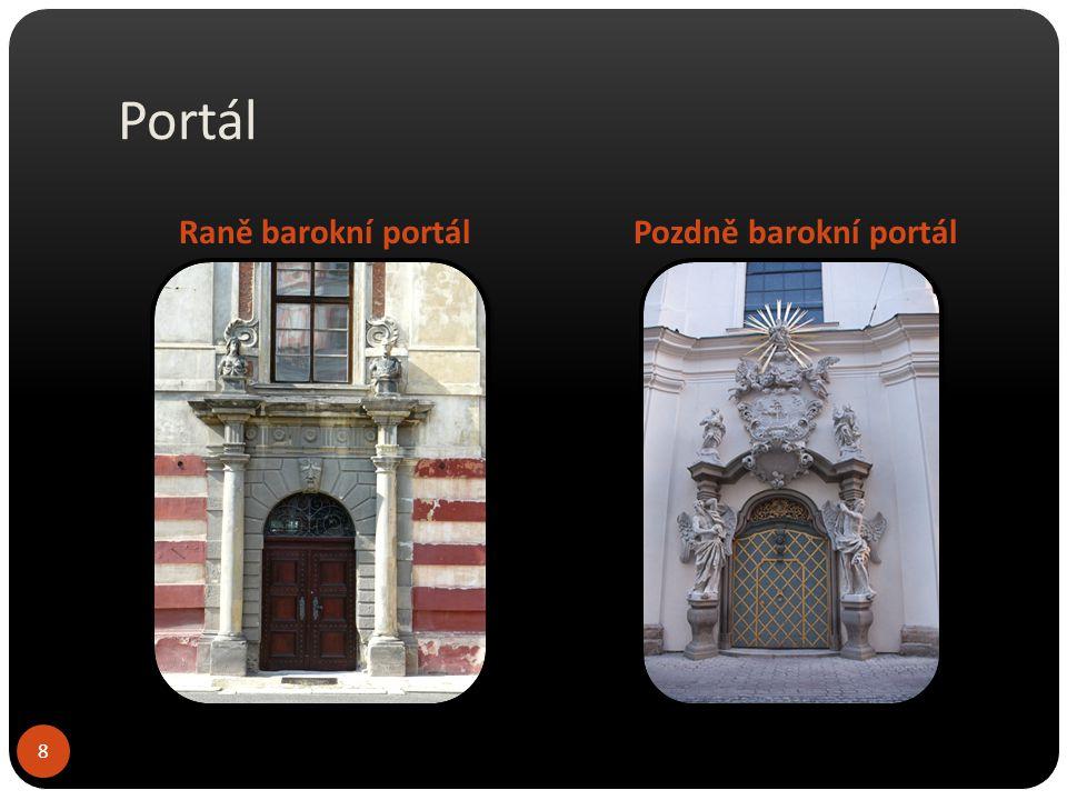 Okna Na fasádě se často střídají okna s trojúhelníkovými a segmentovými frontony s bohatě zdobenými suprafenestrami.