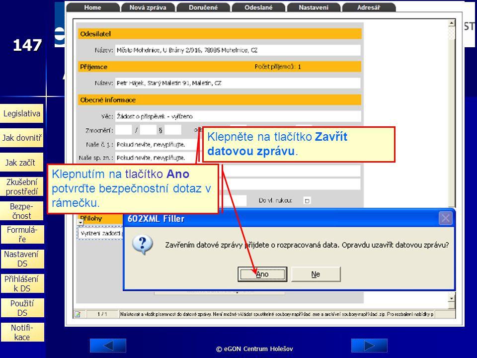 Uložení rozpracované odpovědi Pokud potřebujete práci na rozpracované odpovědi dočasně přerušit, můžete si odpověď uložit ve formě souboru na disk vaš