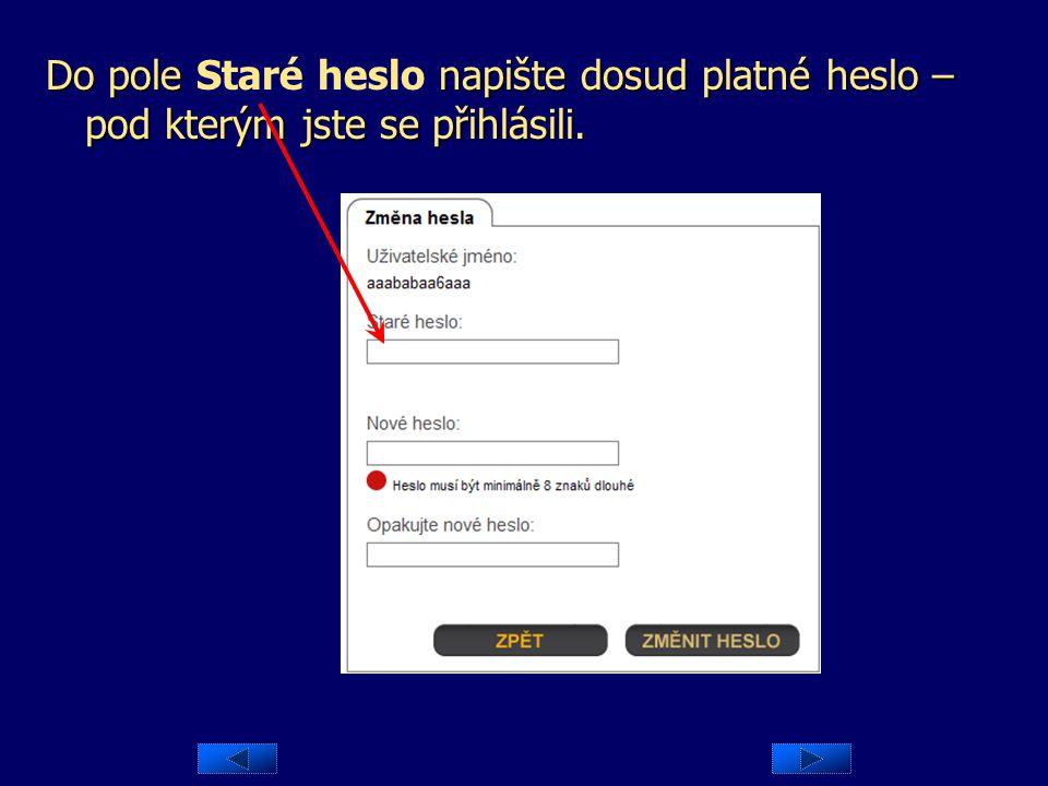 Dialog pro změnu hesla se otevře automaticky po stisku tlačítka Přihlásit.