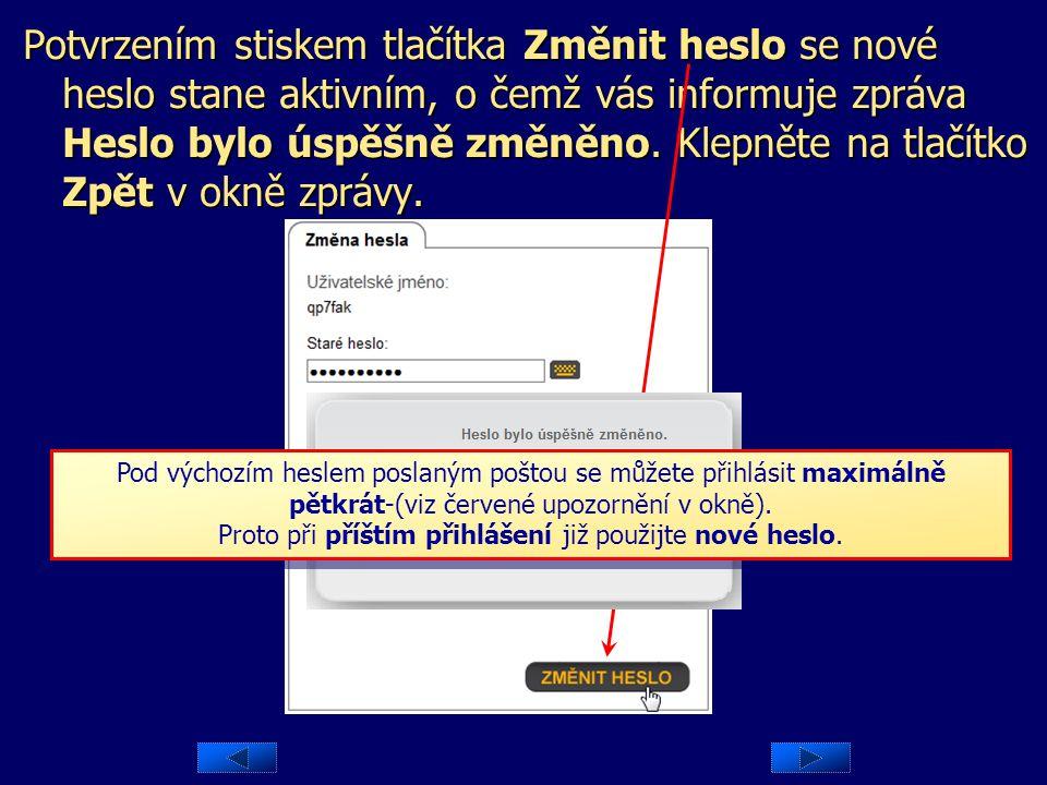 POZNÁMKA: Heslo pro přístup k datové schránce musí být : Heslo pro přístup k datové schránce musí být :  nejméně osm znaků dlouhé,  povolené znaky j