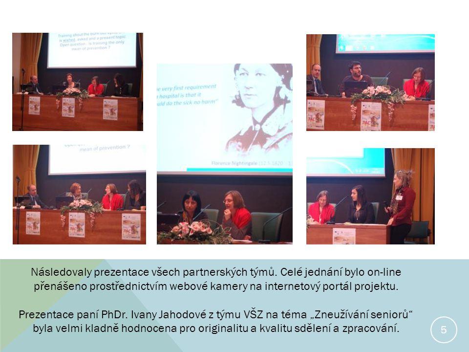 5 Následovaly prezentace všech partnerských týmů.