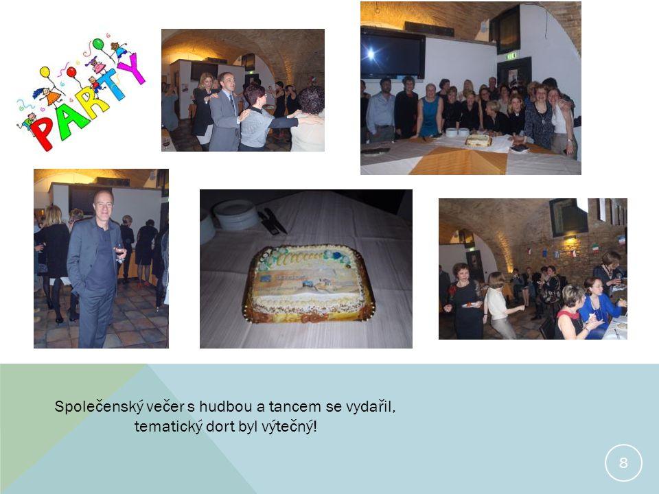 8 Společenský večer s hudbou a tancem se vydařil, tematický dort byl výtečný!