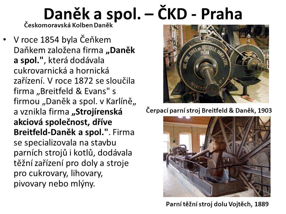 """Daněk a spol. – ČKD - Praha • V roce 1854 byla Čeňkem Daňkem založena firma """"Daněk a spol."""