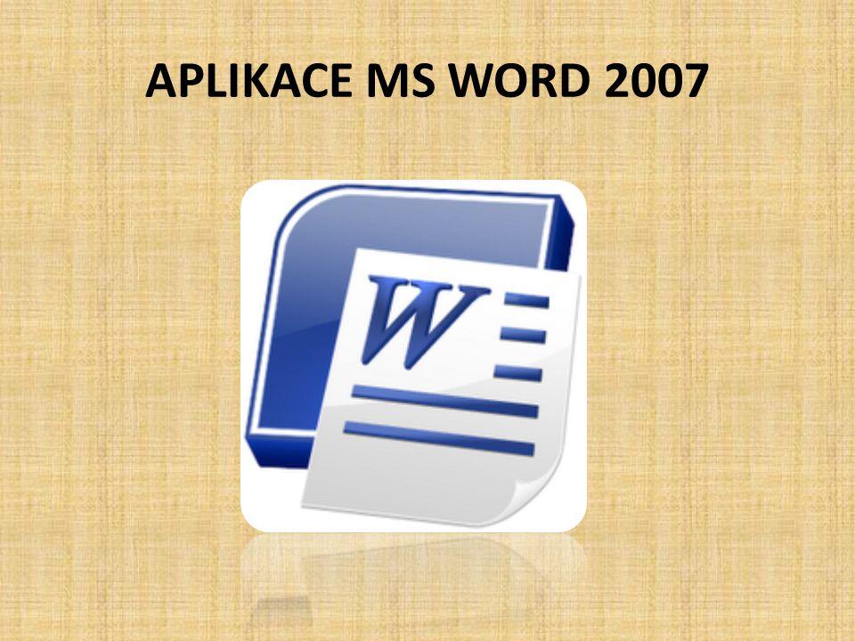 APLIKACE MS WORD 2007