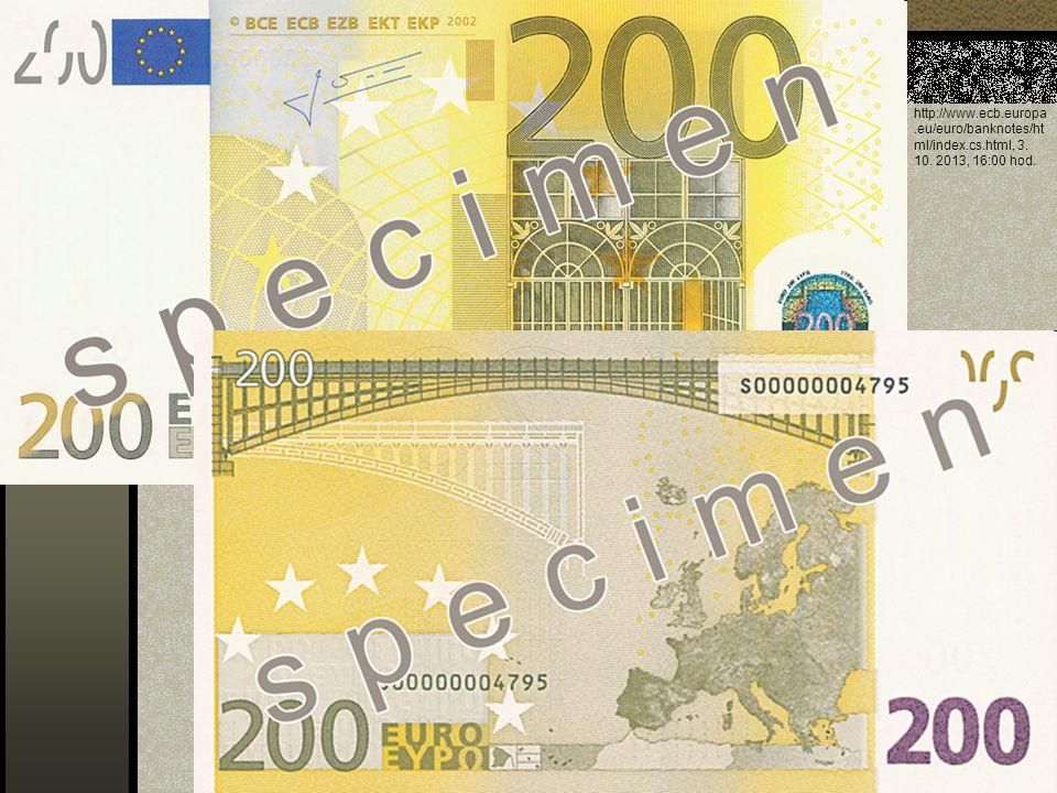 Zdroj: http://www.ecb.europa.eu/euro/banknotes/ht ml/index.cs.html, 3. 10. 2013, 16:00 hod.