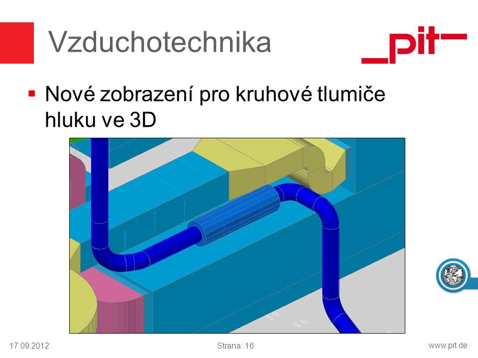 www.pit.de Vzduchotechnika  Nové zobrazení pro kruhové tlumiče hluku ve 3D 17.09.2012Strana: 16