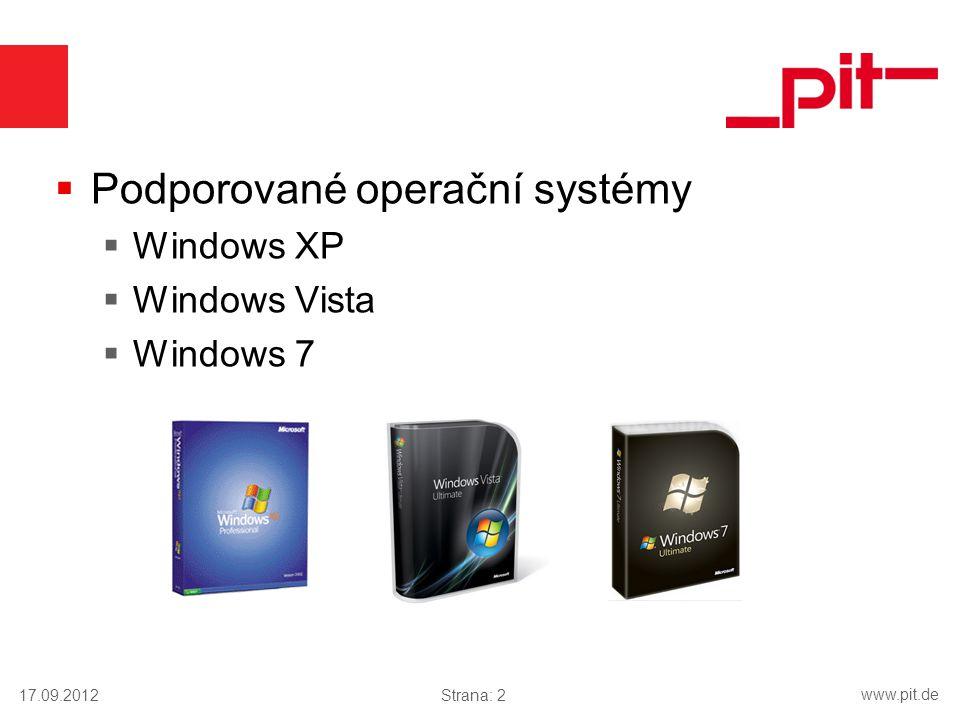 www.pit.de  Podporované operační systémy  Windows XP  Windows Vista  Windows 7 17.09.2012Strana: 2