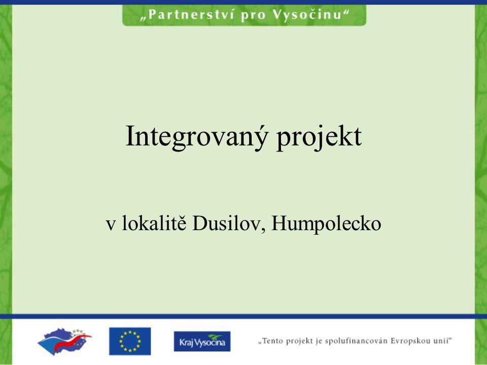 Integrovaný projekt v lokalitě Dusilov, Humpolecko