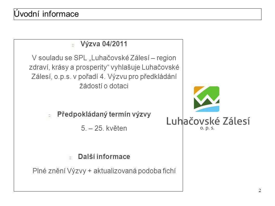 Luhačovské Zálesí, o.p.s. Výzva 04/2011