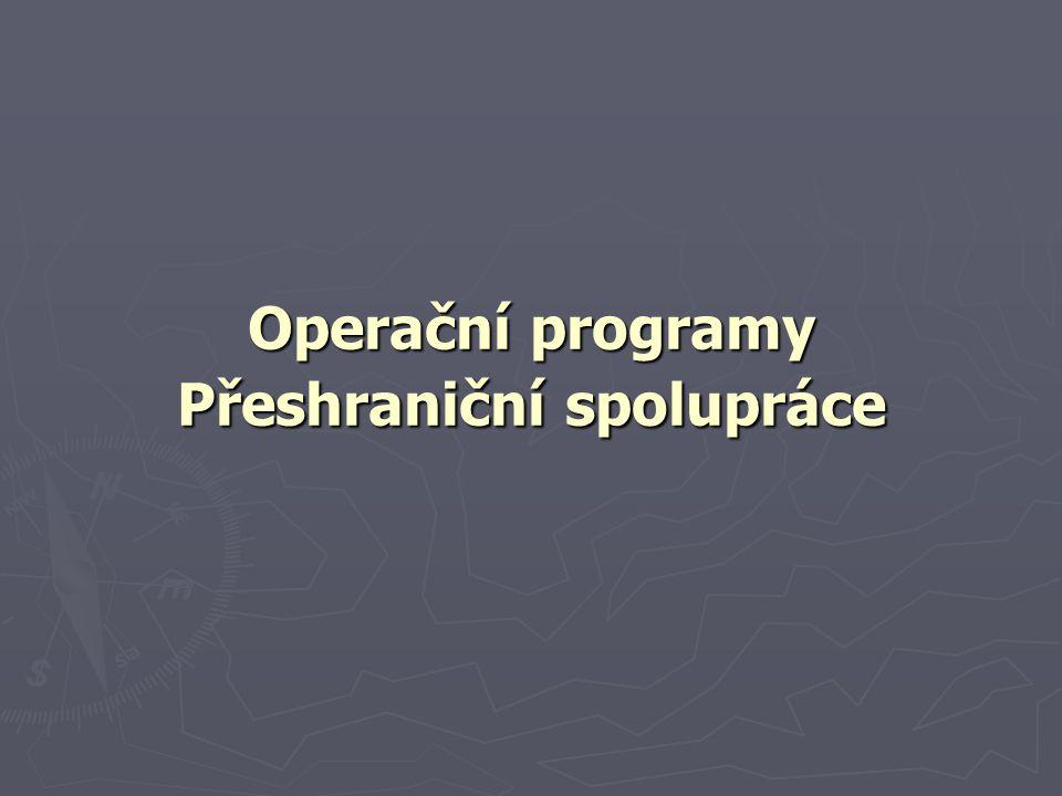 Operační programy Přeshraniční spolupráce