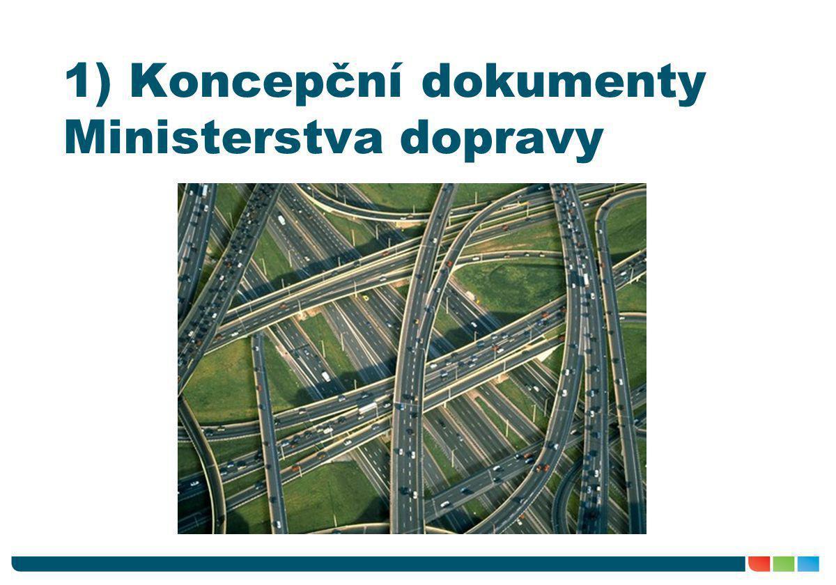 Neexistence strategie výstavby dopravních staveb.