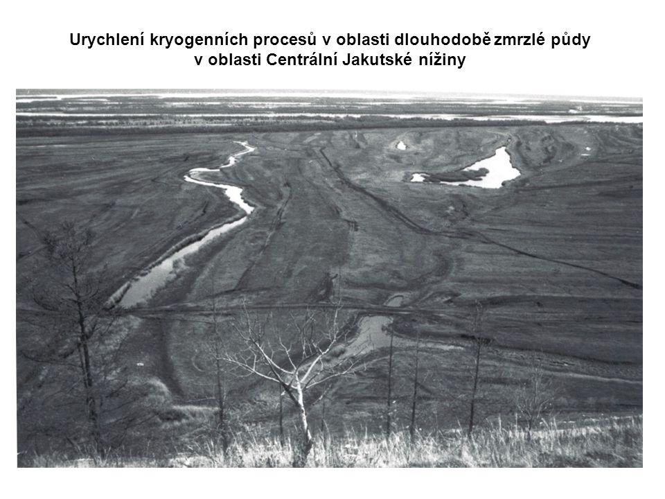 Urychlení kryogenních procesů v oblasti dlouhodobě zmrzlé půdy v oblasti Centrální Jakutské nížiny