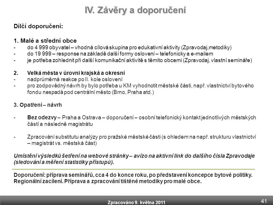 Zpracováno 9.května 2011 Dílčí doporučení: 1.