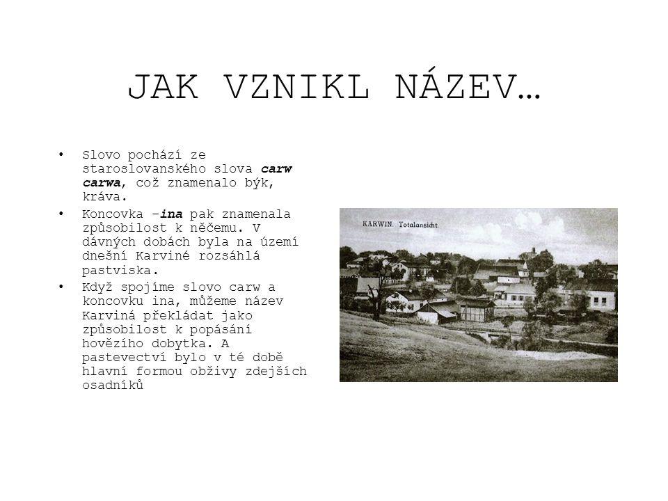 JAK ŠLA HISTORIE DÁL… •Vratislavský desátek z let 1302 až 1315 obsahuje původní názvy některých zdejších lokalit: Fryenstat (Fryštát), Roy (Ráj), Carwina (Karviná), Bertholdi Villa (Darkov) •Od roku 1327 se Fryštát stal nositelem městského práva.