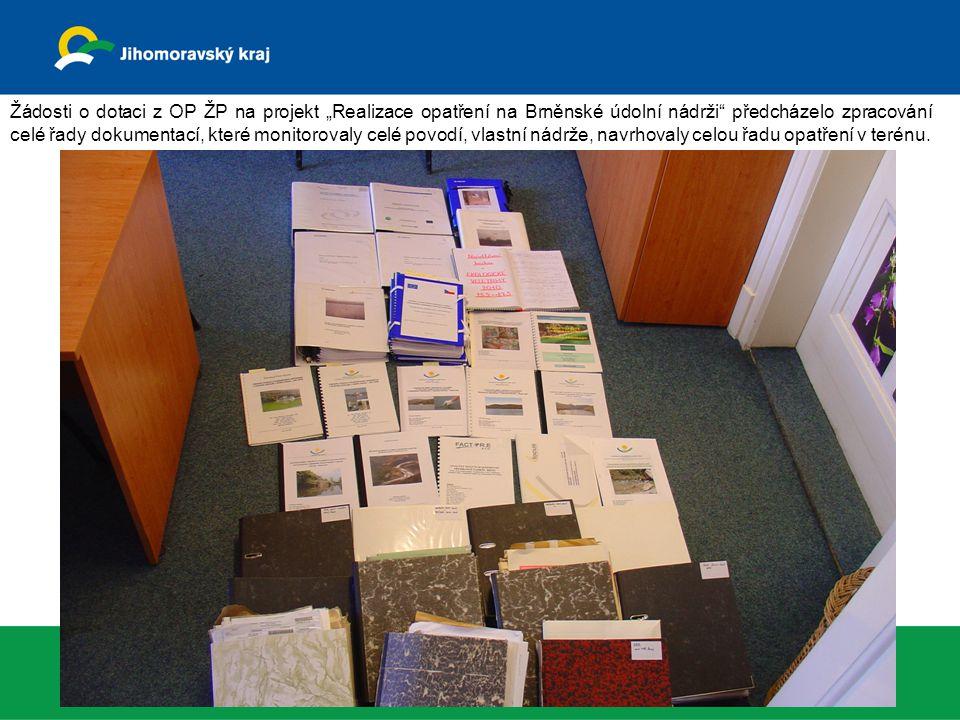 """Žádosti o dotaci z OP ŽP na projekt """"Realizace opatření na Brněnské údolní nádrži"""" předcházelo zpracování celé řady dokumentací, které monitorovaly ce"""