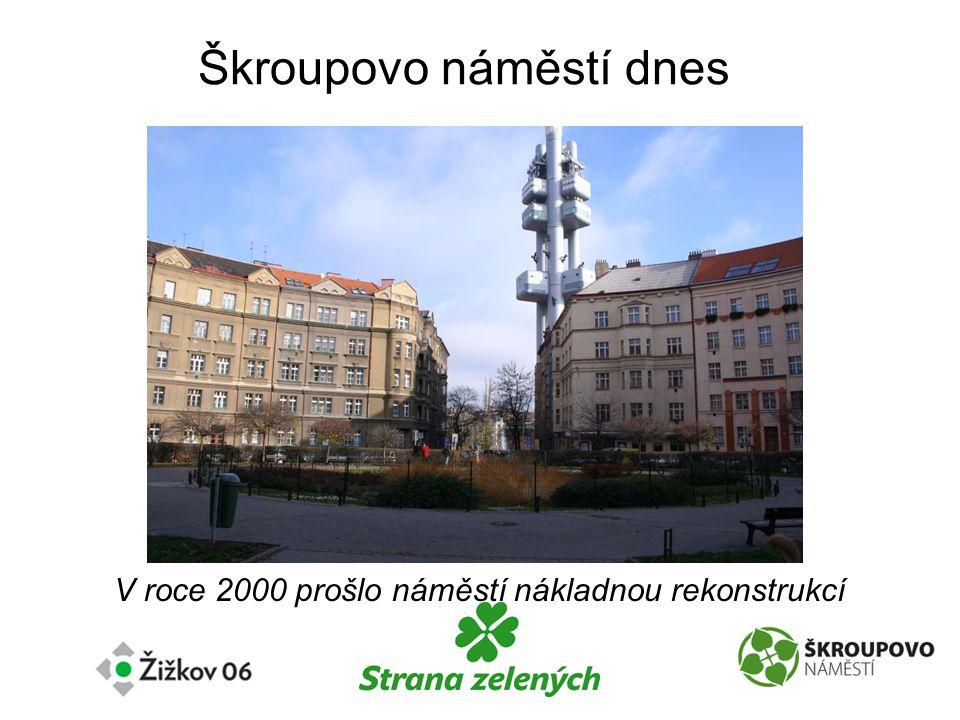 Škroupovo náměstí dnes V roce 2000 prošlo náměstí nákladnou rekonstrukcí