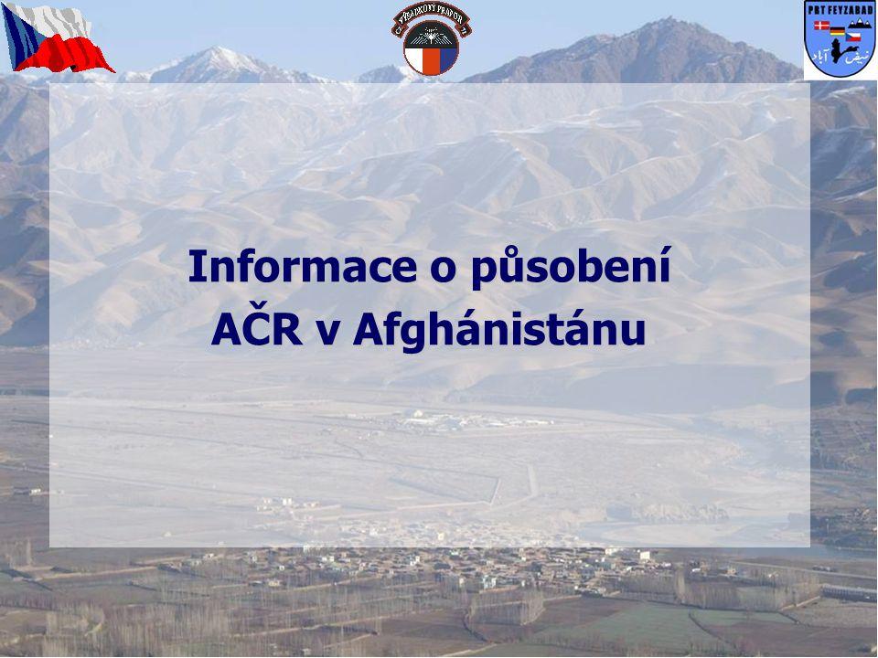Souhrnné údaje o nasazení AČR v Afghánistánu AČR působí v Afghánistánu již od roku 2002 Operace NATO: ISAF - 6.