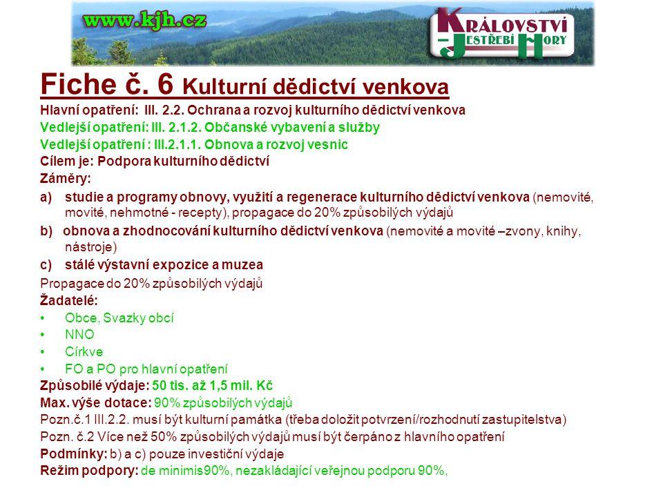 Fiche č. 6 Kulturní dědictví venkova Hlavní opatření: III.
