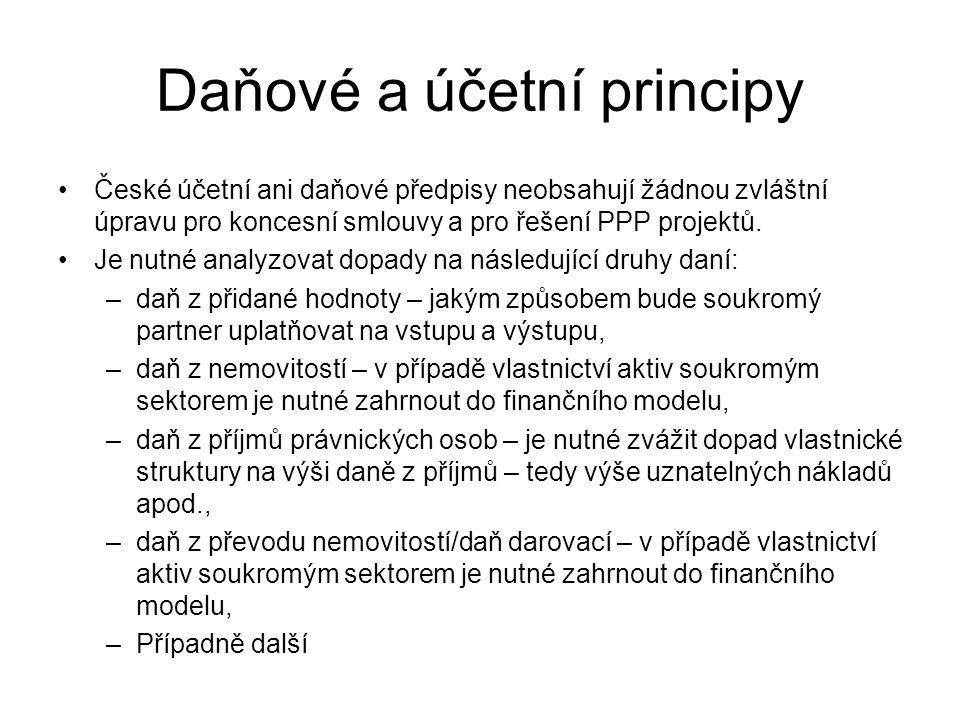 Daňové a účetní principy •České účetní ani daňové předpisy neobsahují žádnou zvláštní úpravu pro koncesní smlouvy a pro řešení PPP projektů. •Je nutné