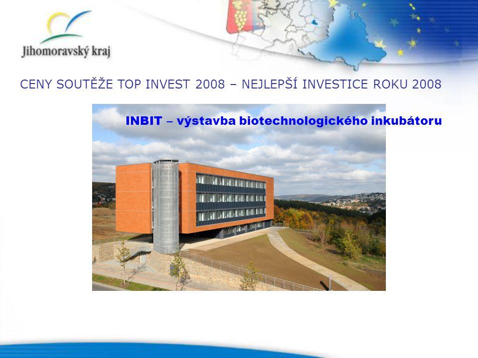 INBIT – výstavba biotechnologického inkubátoru CENY SOUTĚŽE TOP INVEST 2008 – NEJLEPŠÍ INVESTICE ROKU 2008