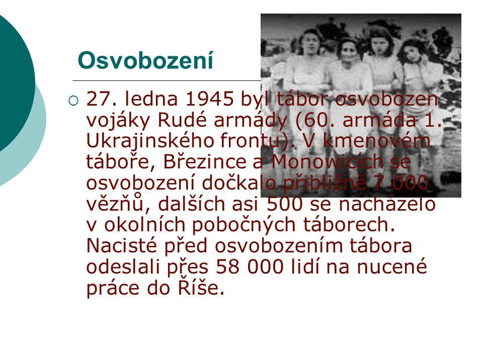 Osvobození  27.ledna 1945 byl tábor osvobozen vojáky Rudé armády (60.