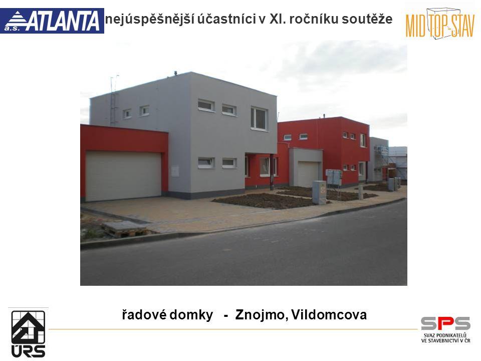 nejúspěšnější účastníci v XI. ročníku soutěže řadové domky - Znojmo, Vildomcova